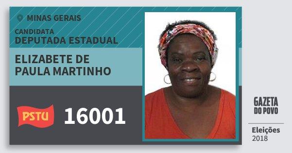 Santinho Elizabete de Paula Martinho 16001 (PSTU) Deputada Estadual | Minas Gerais | Eleições 2018