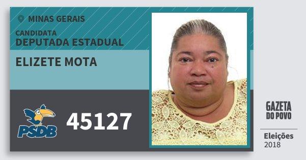 Santinho Elizete Mota 45127 (PSDB) Deputada Estadual | Minas Gerais | Eleições 2018