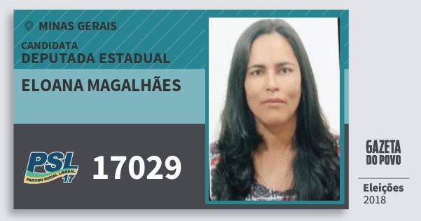 Santinho Eloana Magalhães 17029 (PSL) Deputada Estadual | Minas Gerais | Eleições 2018