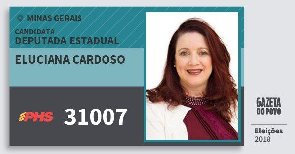 Santinho Eluciana Cardoso 31007 (PHS) Deputada Estadual | Minas Gerais | Eleições 2018