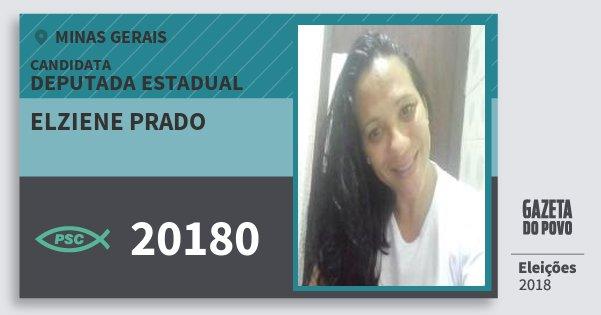 Santinho Elziene Prado 20180 (PSC) Deputada Estadual | Minas Gerais | Eleições 2018