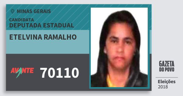 Santinho Etelvina Ramalho 70110 (AVANTE) Deputada Estadual | Minas Gerais | Eleições 2018