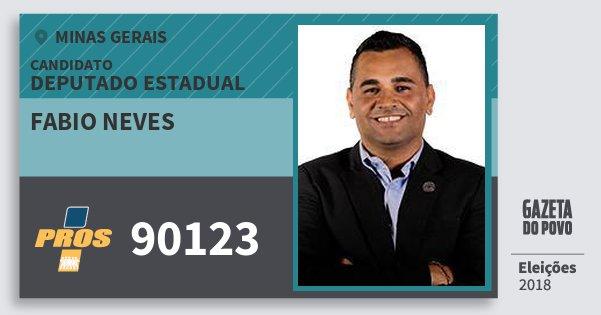 Santinho Fabio Neves 90123 (PROS) Deputado Estadual | Minas Gerais | Eleições 2018