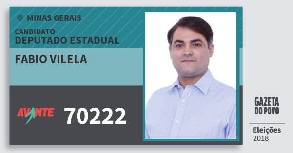 Santinho Fabio Vilela 70222 (AVANTE) Deputado Estadual | Minas Gerais | Eleições 2018