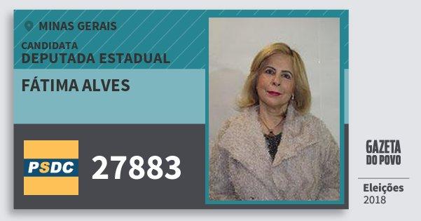 Santinho Fátima Alves 27883 (DC) Deputada Estadual | Minas Gerais | Eleições 2018