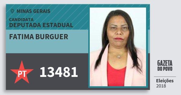 Santinho Fatima Burguer 13481 (PT) Deputada Estadual | Minas Gerais | Eleições 2018