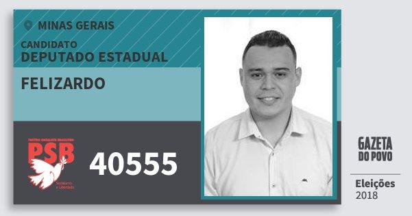 Santinho Felizardo 40555 (PSB) Deputado Estadual | Minas Gerais | Eleições 2018