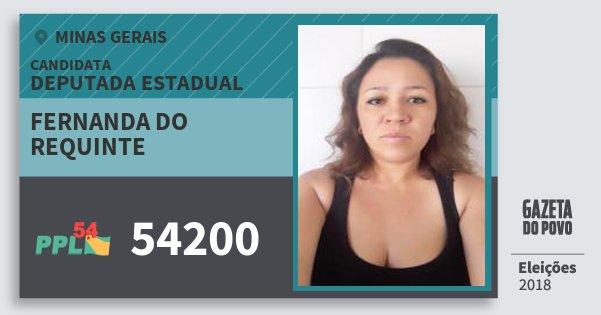Santinho Fernanda do Requinte 54200 (PPL) Deputada Estadual | Minas Gerais | Eleições 2018