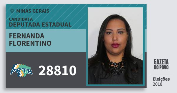 Santinho Fernanda Florentino 28810 (PRTB) Deputada Estadual | Minas Gerais | Eleições 2018