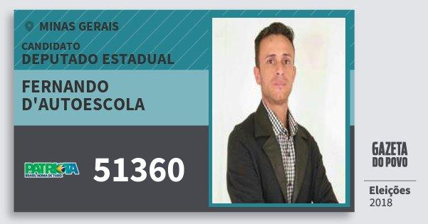 Santinho Fernando d'Autoescola 51360 (PATRI) Deputado Estadual | Minas Gerais | Eleições 2018