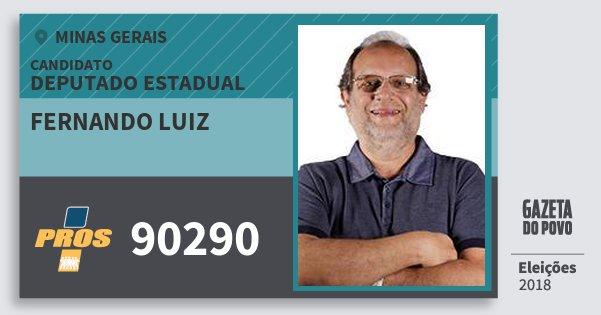 Santinho Fernando Luiz 90290 (PROS) Deputado Estadual | Minas Gerais | Eleições 2018