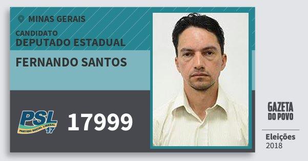 Santinho Fernando Santos 17999 (PSL) Deputado Estadual | Minas Gerais | Eleições 2018
