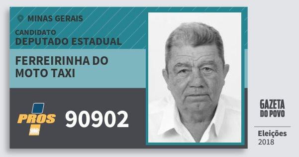 Santinho Ferreirinha do Moto Taxi 90902 (PROS) Deputado Estadual | Minas Gerais | Eleições 2018