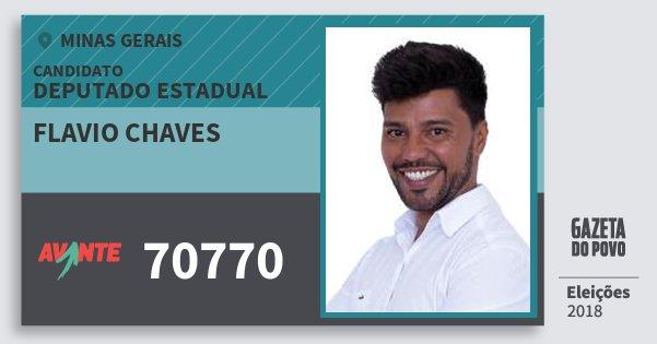 Santinho Flavio Chaves 70770 (AVANTE) Deputado Estadual | Minas Gerais | Eleições 2018