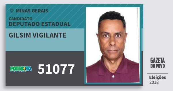 Santinho Gilsim Vigilante 51077 (PATRI) Deputado Estadual | Minas Gerais | Eleições 2018