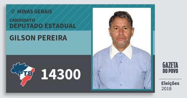 Santinho Gilson Pereira 14300 (PTB) Deputado Estadual | Minas Gerais | Eleições 2018
