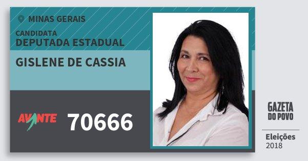 Santinho Gislene de Cassia 70666 (AVANTE) Deputada Estadual | Minas Gerais | Eleições 2018