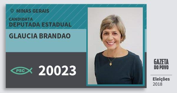 Santinho Glaucia Brandao 20023 (PSC) Deputada Estadual | Minas Gerais | Eleições 2018