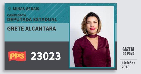 Santinho Grete Alcantara 23023 (PPS) Deputada Estadual | Minas Gerais | Eleições 2018