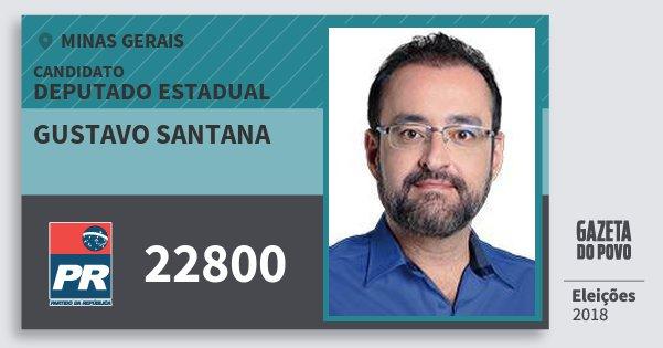 Santinho Gustavo Santana 22800 (PR) Deputado Estadual | Minas Gerais | Eleições 2018