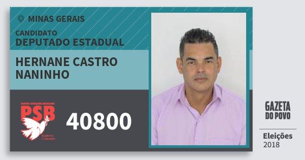 Santinho Hernane Castro Naninho 40800 (PSB) Deputado Estadual | Minas Gerais | Eleições 2018