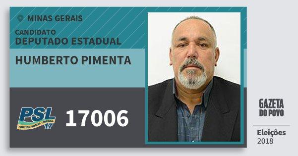 Santinho Humberto Pimenta 17006 (PSL) Deputado Estadual | Minas Gerais | Eleições 2018