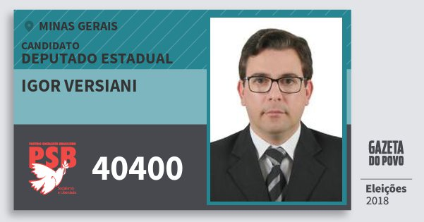 Santinho Igor Versiani 40400 (PSB) Deputado Estadual | Minas Gerais | Eleições 2018