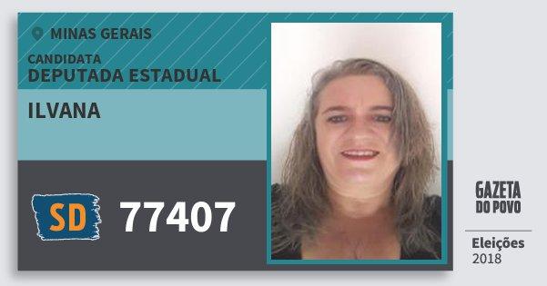 Santinho Ilvana 77407 (SOLIDARIEDADE) Deputada Estadual | Minas Gerais | Eleições 2018