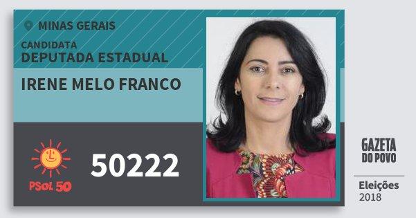 Santinho Irene Melo Franco 50222 (PSOL) Deputada Estadual | Minas Gerais | Eleições 2018