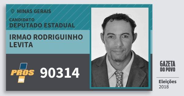 Santinho Irmao Rodriguinho Levita 90314 (PROS) Deputado Estadual | Minas Gerais | Eleições 2018