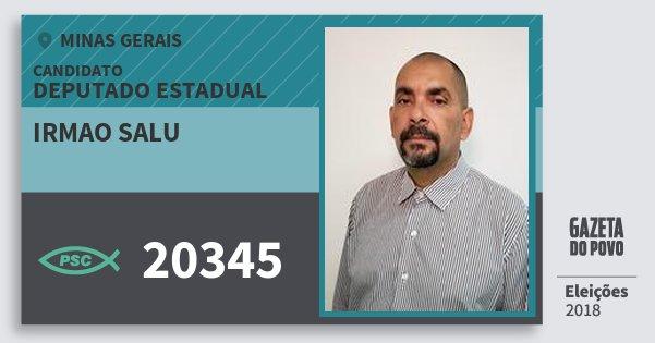 Santinho Irmao Salu 20345 (PSC) Deputado Estadual | Minas Gerais | Eleições 2018
