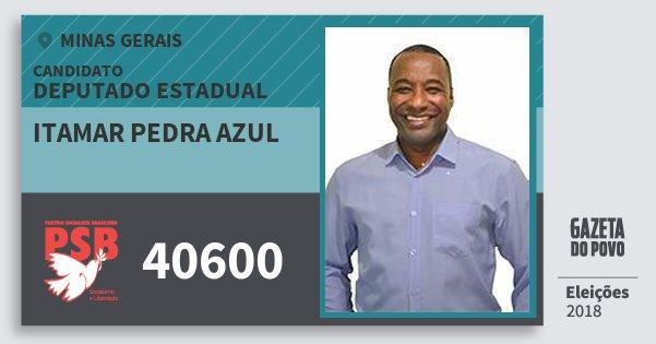 Santinho Itamar Pedra Azul 40600 (PSB) Deputado Estadual | Minas Gerais | Eleições 2018
