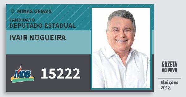 Santinho Ivair Nogueira 15222 (MDB) Deputado Estadual | Minas Gerais | Eleições 2018
