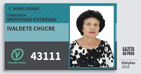 Santinho Ivaldete Chucre 43111 (PV) Deputada Estadual | Minas Gerais | Eleições 2018