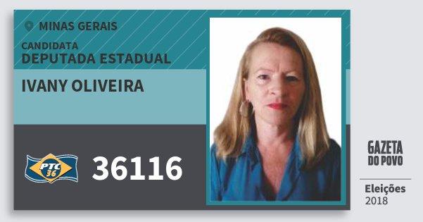 Santinho Ivany Oliveira 36116 (PTC) Deputada Estadual | Minas Gerais | Eleições 2018