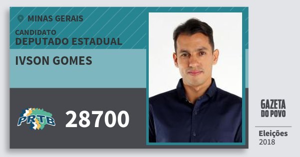 Santinho Ivson Gomes 28700 (PRTB) Deputado Estadual | Minas Gerais | Eleições 2018