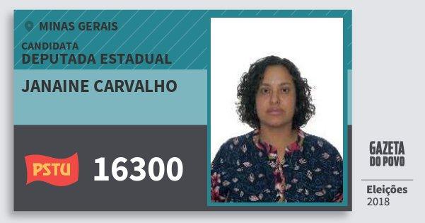 Santinho Janaine Carvalho 16300 (PSTU) Deputada Estadual | Minas Gerais | Eleições 2018