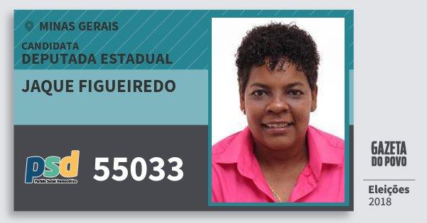 Santinho Jaque Figueiredo 55033 (PSD) Deputada Estadual | Minas Gerais | Eleições 2018