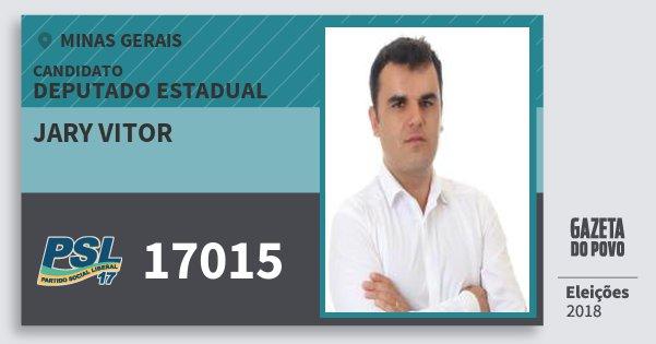 Santinho Jary Vitor 17015 (PSL) Deputado Estadual | Minas Gerais | Eleições 2018