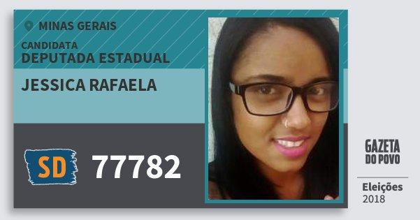 Santinho Jessica Rafaela 77782 (SOLIDARIEDADE) Deputada Estadual | Minas Gerais | Eleições 2018
