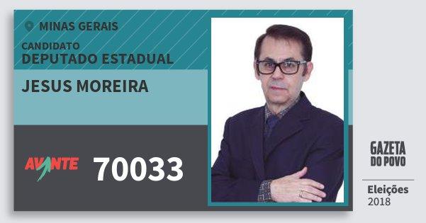Santinho Jesus Moreira 70033 (AVANTE) Deputado Estadual | Minas Gerais | Eleições 2018