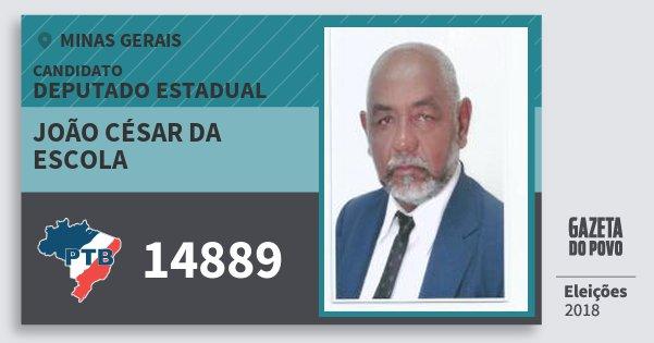 Santinho João César da Escola 14889 (PTB) Deputado Estadual | Minas Gerais | Eleições 2018