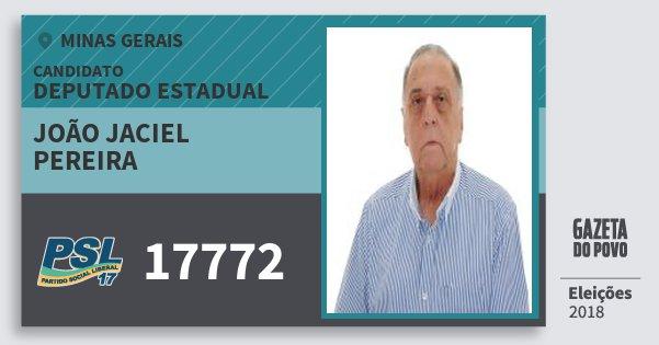 Santinho João Jaciel Pereira 17772 (PSL) Deputado Estadual | Minas Gerais | Eleições 2018