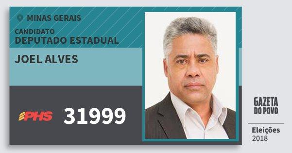 Santinho Joel Alves 31999 (PHS) Deputado Estadual | Minas Gerais | Eleições 2018