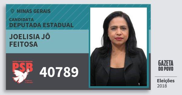 Santinho Joelisia Jô Feitosa 40789 (PSB) Deputada Estadual | Minas Gerais | Eleições 2018