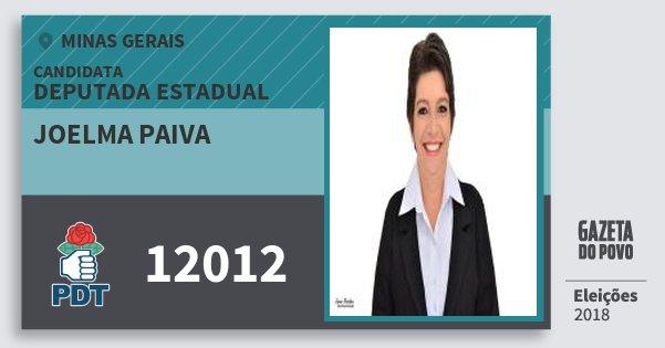 Santinho Joelma Paiva 12012 (PDT) Deputada Estadual | Minas Gerais | Eleições 2018
