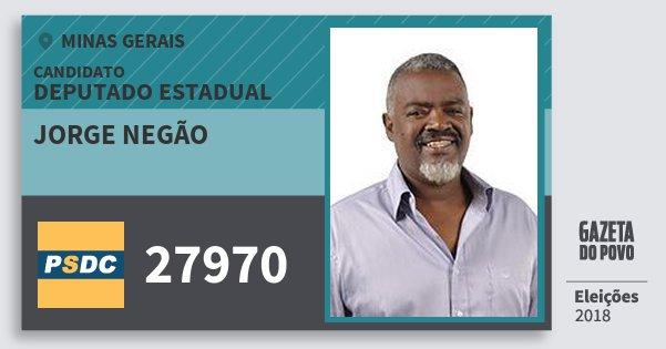 Santinho Jorge Negão 27970 (DC) Deputado Estadual | Minas Gerais | Eleições 2018