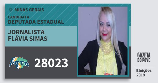 Santinho Jornalista Flávia Simas 28023 (PRTB) Deputada Estadual | Minas Gerais | Eleições 2018