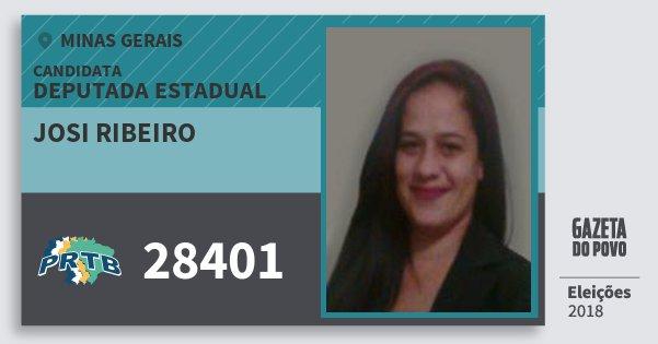 Santinho Josi Ribeiro 28401 (PRTB) Deputada Estadual | Minas Gerais | Eleições 2018