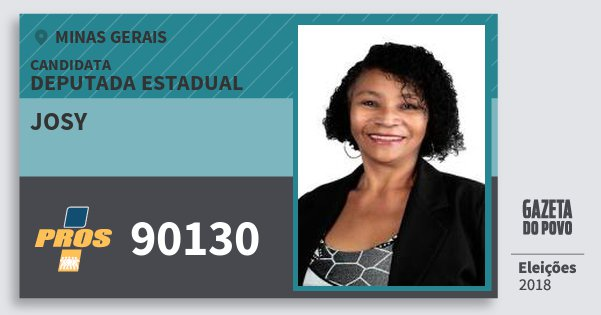 Santinho Josy 90130 (PROS) Deputada Estadual | Minas Gerais | Eleições 2018